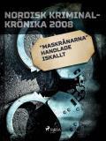 "Cover for ""Maskrånarna"" handlade iskallt"