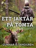 Omslagsbild för Ett jaktår på Tomta