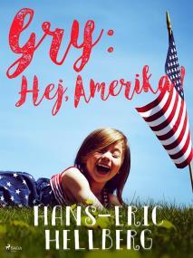 Omslagsbild för Gry: Hej, Amerika!