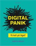 Cover for Digital panik - få koll på läget!