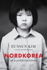 Omslagsbild för Nordkorea: Nio år på flykt från helvetet