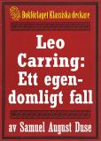 Omslagsbild för Leo Carring: Ett egendomligt fall. Återutgivning av minitext från 1926