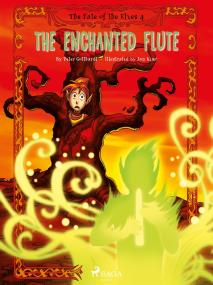 Omslagsbild för The Fate of the Elves 4: The Enchanted Flute