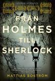 Bokomslag för Från Holmes till Sherlock (utökad nyutgåva)