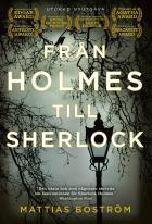 Omslagsbild för Från Holmes till Sherlock (utökad nyutgåva)