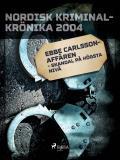Omslagsbild för Ebbe Carlsson-affären - skandal på högsta nivå