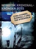 Omslagsbild för Fyra kvinnoöverfall i västra Stockholm