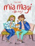 Omslagsbild för Mia Magi - åh, nej!