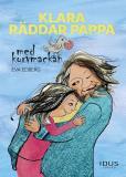 Omslagsbild för Klara räddar pappa med korvmackan