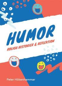 Omslagsbild för Humor. Roliga historier och reflektion