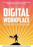 Omslagsbild för Digital Workplace Strategy & Design: A step-by-step guide to an empowering employee experience