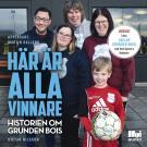 Cover for Här är alla vinnare - historien om Grunden Bois