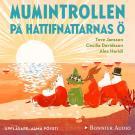 """Cover for Mumintrollen på hattifnattarnas ö : Från sagosamlingen """"Sagor från Mumindalen"""""""