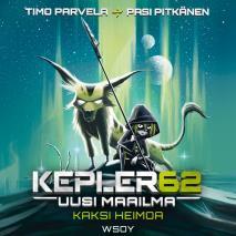 Cover for Kepler62 Uusi maailma: Kaksi heimoa