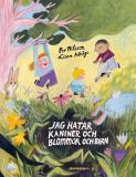 Omslagsbild för Jag hatar kaniner och blommor och barn