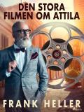 Omslagsbild för Den stora filmen om Attila