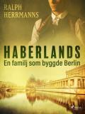 Omslagsbild för Haberlands. En familj som byggde Berlin