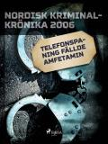 Omslagsbild för Telefonspaning fällde amfetamin
