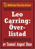 Omslagsbild för Leo Carring: Överlistad. Återutgivning av minitext från 1932.