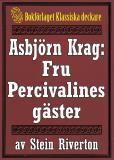 Omslagsbild för Asbjörn Krag: Fru Percivalines gäster. Återutgivning av text från 1915