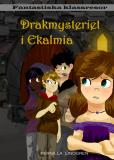 Cover for Drakmysteriet i Ekalmia