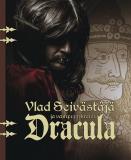 Bokomslag för Vlad Seivästäjä ja vampyyrikreivi Dracula
