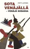 Bokomslag för Sota Venäjällä - Venäjä sodassa