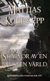 Cover for Skärvor av en brusten värld