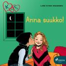 Cover for K niinku Klara 3 - Anna suukko!