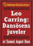 Omslagsbild för Leo Carring: Dansösens juveler. Återutgivning av minitext från 1925