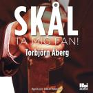Cover for Skål, ta mig fan!