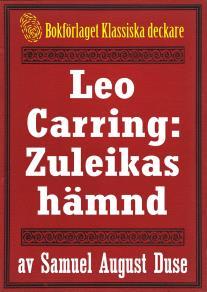 Omslagsbild för Leo Carring: Zuleikas hämnd. Återutgivning av text från 1929