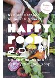 Omslagsbild för Happy Food 2.0 – Om hur måltiden och lyckan hör ihop