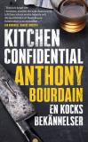 Cover for Kitchen Confidential : En kocks bekännelser