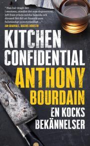 Cover for Kitchen Confidential : En kocks bekännelser