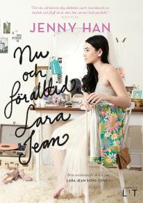 Cover for Nu och för alltid, Lara Jean