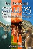Cover for Gallus - den kompletta trilogin