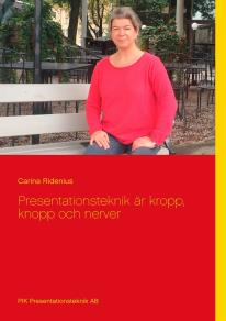 Cover for Presentationsteknik är kropp, knopp och nerver
