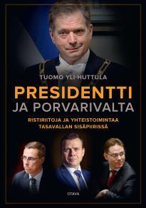 Cover for Presidentti ja porvarivalta