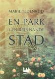 Cover for En park i en brinnande stad