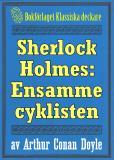 Omslagsbild för Sherlock Holmes: Äventyret med den ensamme cyklisten – Återutgivning av text från 1926