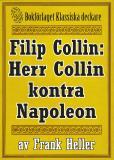 Omslagsbild för Filip Collin: Herr Collin kontra Napoleon. Återutgivning av text från 1949