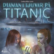 Omslagsbild för Diamanttjuvar på Titanic