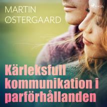 Cover for  Kärleksfull kommunikation i parförhållanden