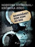 Omslagsbild för Bankrånet som kom av sig