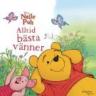 Omslagsbild för Nalle Puh - Alltid bästa vänner