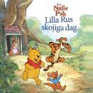 Omslagsbild för Nalle Puh - Lilla Rus skojiga dag