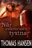 Cover for När mikrofonen tystnar