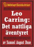 Omslagsbild för Leo Carring: Det nattliga äventyret. Återutgivning av text från 1935
