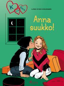 Cover for K niinku Klara 3 - Anna suukko!
